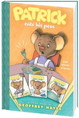Patrick Eats His Peas and Other Stories By Hayes, Geoffrey/ Hayes, Geoffrey (ILT)